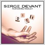 DEVANT, Serge feat HADLEY - Dice (Front Cover)