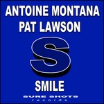 LAWSON, Pat/ANTOINE MONTANA - Smile (Front Cover)