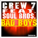 CREW 7 feat SOUL BROS - Bad Boys (Front Cover)