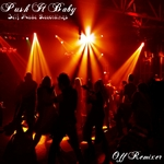 OFF REMIXER - Push It Baby (Front Cover)