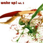 VARIOUS - Wake Up! Vol 3 (Front Cover)