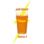 Pub Dance Vol 3 (Extended Club Mix)