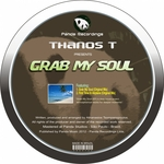 THANOS T - Grab My Soul (Front Cover)