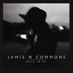 JAMIE N COMMONS - Devil In Me (Front Cover)