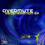 OVERMUTE - Regeneration EP (Front Cover)