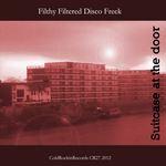 FILTHY FILTERED DISCO FREEK - Suitcase At The Door (Back Cover)