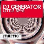 DJ GENERATOR - Little Spys (Front Cover)
