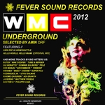 Miami's WMC Underground 2012 (Selected By Amin Orf)