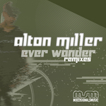 MILLER, Alton feat ABACUS - Ever Wonder Remixes (Front Cover)