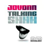 Talkin Shhhh