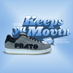 PRATO - Keeps Ya Movin (Front Cover)