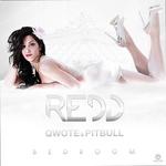 REDD/QWOTE/PITBULL - Bedroom (Front Cover)