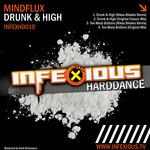 MINDFLUX - Drunk & High (Front Cover)