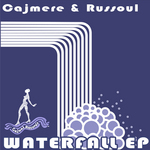 CAJMERE/RUSSOUL - Waterfall EP (Front Cover)