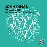 DIMAS, John - Impress Me (Front Cover)