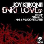 KITIKONTI, Joy - Enki Love EP (Front Cover)