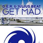 DER/JULIUS BEAT - Get Mad (Front Cover)