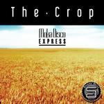 MOKA DISCO EXPRESS - The Crop (Front Cover)