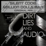 SILENT CODE - 6Million Dolla Man (Front Cover)
