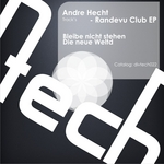HECHT, Andre - Randevu Club EP (Front Cover)