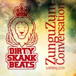 DIRTY SKANK BEATS - ZunguZum (Front Cover)