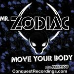 Move Your Body / Feel You