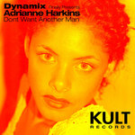 KULT Records Presents Dont Want Another Man (extended versions)