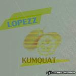 LOPEZZ - Kumquat (Front Cover)