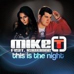 MIKE T feat RAWANNE - This Is The Night (Front Cover)