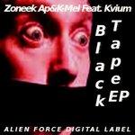 ZONEEK AP/K MEL feat KVIUM - Black Tape EP (Front Cover)
