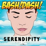 BASH! DASH! - Serendipity (Front Cover)