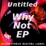 UNTITLED - Why Not EP (Front Cover)