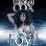 COX, Deborah - If It Wasn't For Love (Front Cover)