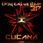 CUTANA - They Call Us Deaf EP (Front Cover)