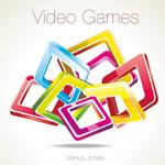 JONES, Venus - Video Games (Front Cover)