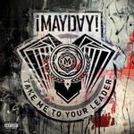 MAYDAY - Take Me To Your Leader (Front Cover)