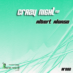 ALONSO, Albert - Crazy Night EP (Front Cover)