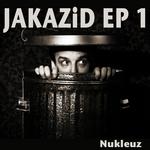 JAKAZID/NIELS VAN GOGH - Jakazid EP (Front Cover)