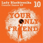 LADY BLACKTRONIKA - Cosmic Dance (Front Cover)