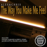 ALEX & CHRIS - The Way You Make Me Feel (Front Cover)
