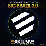 Big Brazil 3 0