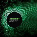 PATRICK, James - Close Your Eyes (Front Cover)