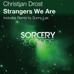 DROST, Christian - Strangers We Are (Front Cover)