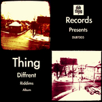 THING - Diffrent Riddims (Front Cover)