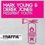 MARK YOUNG/DEREK JONES - Misspent Youth (Front Cover)