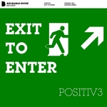 POSITIV3 - Exit To Enter (Front Cover)