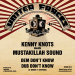 KNOTS, Kenny meets MUSTAKILLAH SOUND - Dem Don't Know (Front Cover)