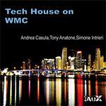 Tech House On WMC