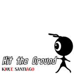 SANTIAGO, Kique - Hit The Ground (Front Cover)