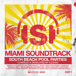 VARIOUS - Miami Soundtrack: South Beach Pool Parties (Front Cover)
